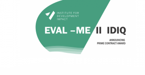 EVAL-ME II IDIQ Prime contract was awarded by USAID to I4DI